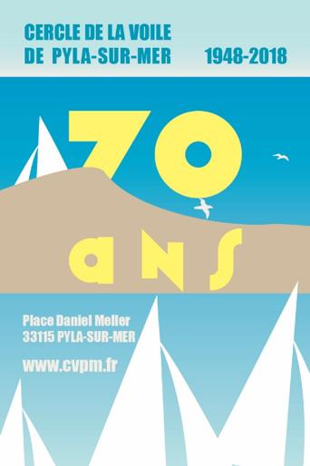 Le Cercle de Voile de Pyla sur Mer a 70 ans !